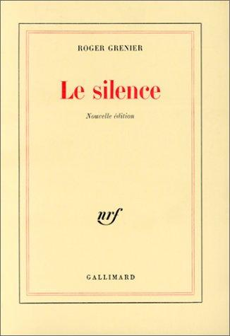 Le silence by Roger Grenier
