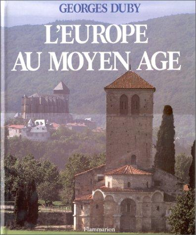 Europe Au Moyen Age, L' by Georges Duby