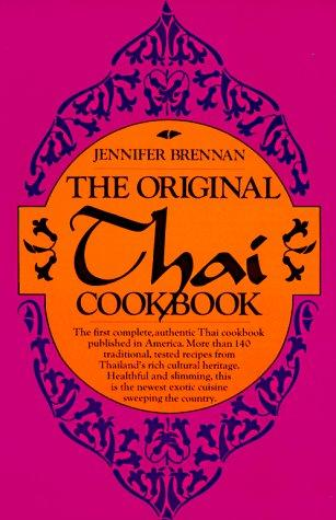 The original Thai cookbook by Jennifer Brennan