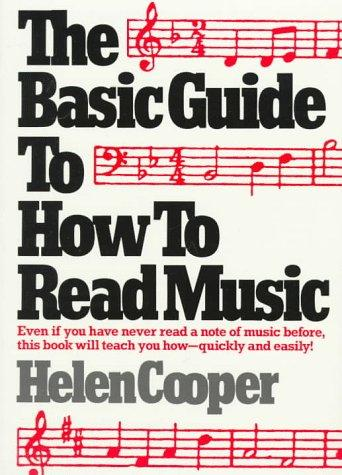 The basic guide to how to read music by Cooper, Helen