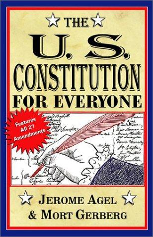 The U.S. Constitution for everyone by Mort Gerberg