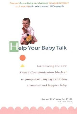 Help your baby talk by Robert E. Owens