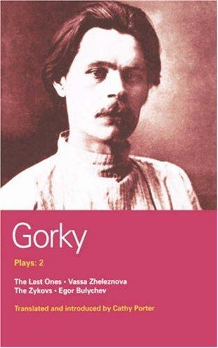 Plays: 2 by Maksim Gorky