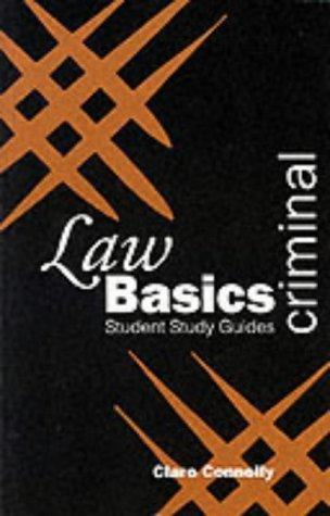 Criminal Law Basics (Green's Law Basics) by Claire Connelly