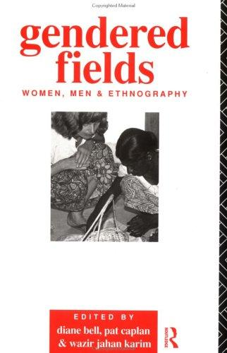 Gendered Fields by Diane Bell