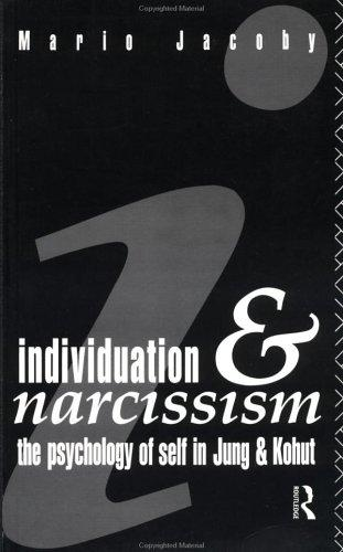 Image 0 of Individuation and Narcissism: The Psychology of Self in Jung and Kohut