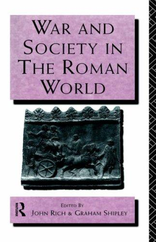 War and society in the Roman world by