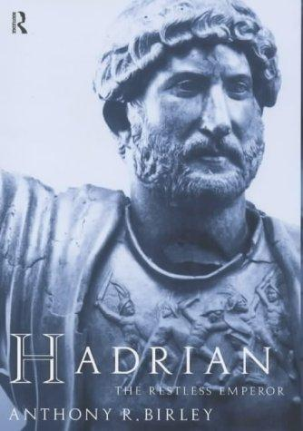 Hadrian by Anthony Birley