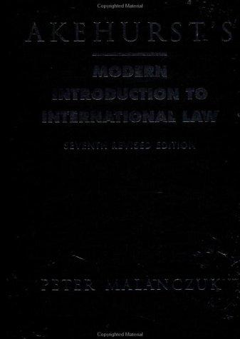 Akehurst's modern introduction to international law by Peter Malanczuk