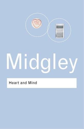 Heart and mind by Mary Midgley
