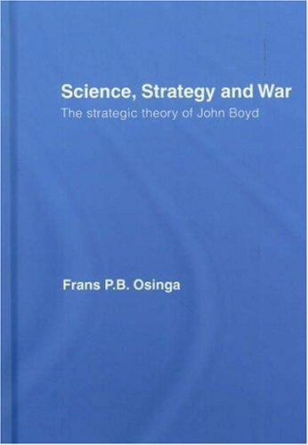 Science, Strategy and War by Frans Osinga