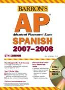 Barron's AP Advanced Placement Exam 2007 by Alice G. Springer