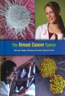 The Breast Cancer Update (Disease Update) by Alvin Silverstein