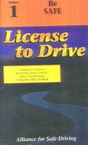 License to Drive - Video 1 - Driver Courtesy/Responsiblity by Alliance for Safe Driving