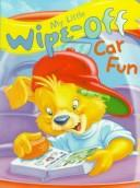 My Little Wipe-Off Car Fun (My Little Wipe-Off Book) by Delores Bonwit