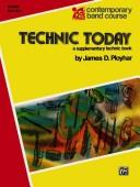 Technic Today Drum Part 1 (Contemporary Band Course) by James Ployhar