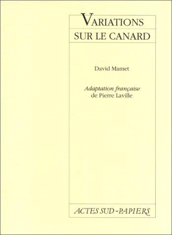 Variations sur le canard by David Mamet