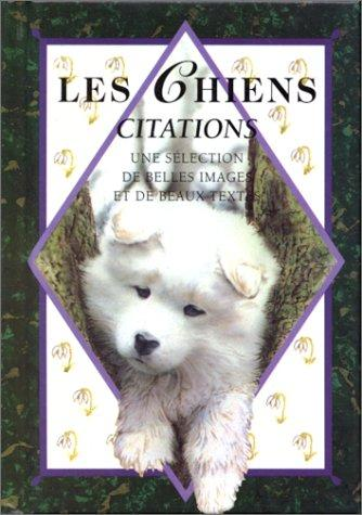 Les chiens. Citations by Helen Exley