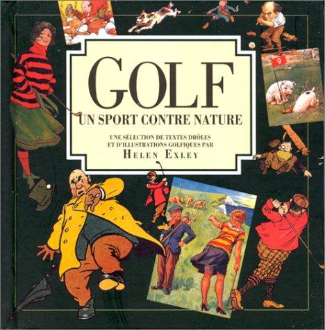 Golf. Un sport contre nature by Helen Exley