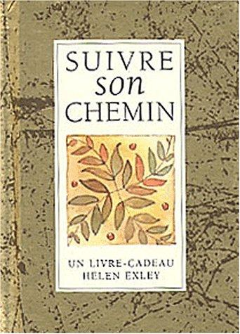 Suivre son chemin by Helen Exley