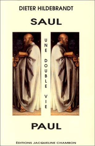 Saul, Paul, une double vie by Dieter Hildebrandt
