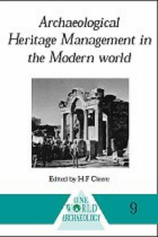 Archaeological Heritage Management by Henry Cleere