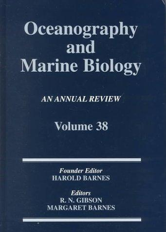 Oceanography and Marine Biology Volume 38 by R. N. Gibson