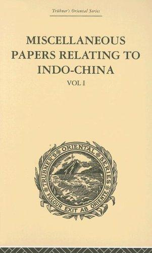 Miscellaneous Papers Relating to Indo-China by Rost, Reinhold