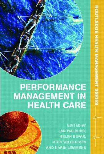 Performance management in health care by