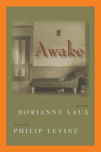 Awake (Lynx House Book) by Dorianne Laux