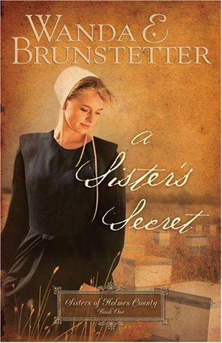 A Sister's Secret (Holmes County Series #1)