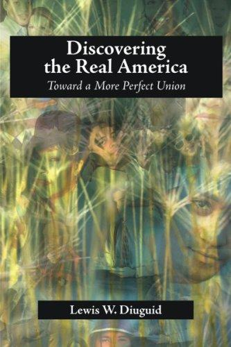 Discovering the Real America by Lewis, W. Diuguid
