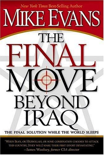 The Final Move Beyond Iraq by Mike Evans