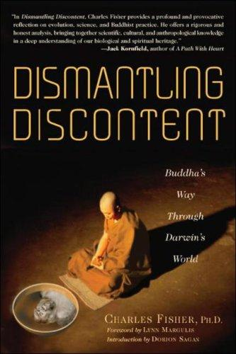 Image 0 of Dismantling Discontent: Buddha's Way Through Darwin's World