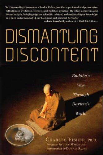 Image 0 of Dismantling Discontent: Buddha's Way Through Darwin's World