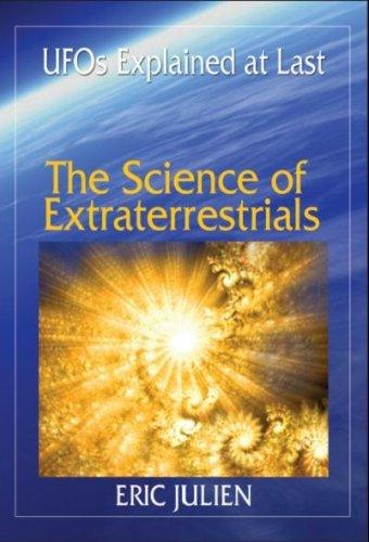 The Science of Extraterrestrials by Eric Julien