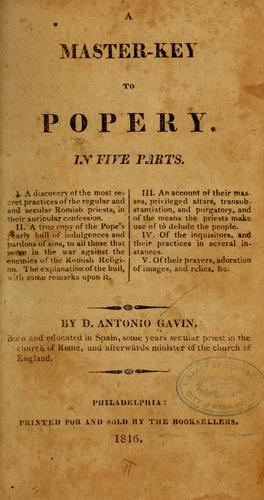 A master-key to popery by Antonio Gavin