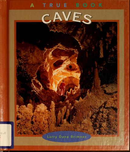 Caves by Larry Dane Brimner