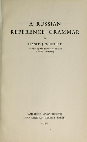 A Russian reference grammar by Francis James Whitfield
