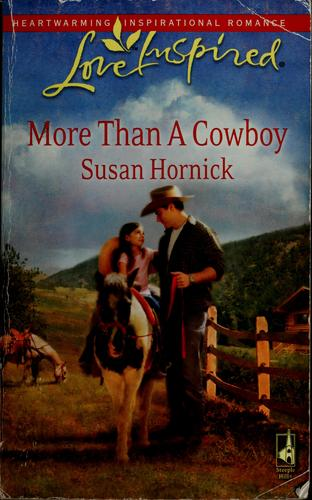 More than a cowboy by Susan Hornick