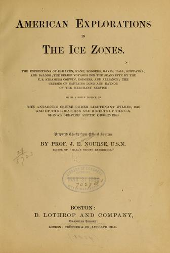 American explorations in the ice zones.