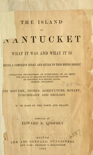 The island of Nantucket by Edward K. Godfrey
