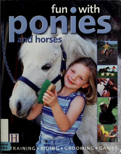 Fun with ponies and horses by Debbie Sly