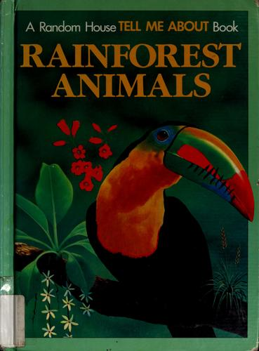 Rainforest animals by Michael Chinery
