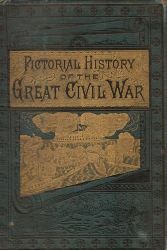The pictorial history of the great Civil War by John Laird Wilson