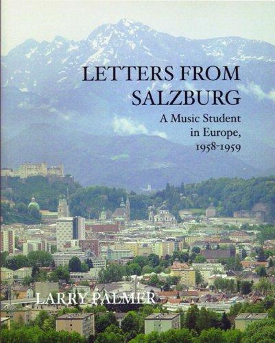 Letters From Salzburg by Larry Palmer