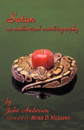 Satan, an Authorized Autobiography by John Anderson