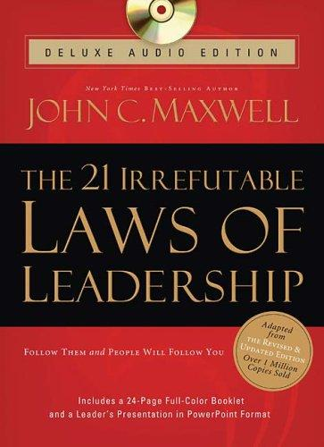 The 21 Irrefutable Laws of Leadership Deluxe Audio Edition by John C. Maxwell