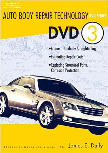 AUTO BODY REPAIR TECHNOLOGY DVD 3 (Auto Body Repair Technology) by James E. Duffy