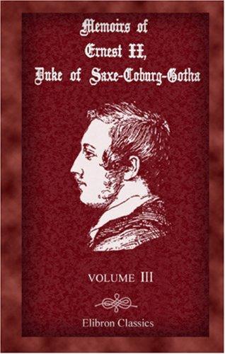 Memoirs of Ernest II, Duke of Saxe-Coburg-Gotha